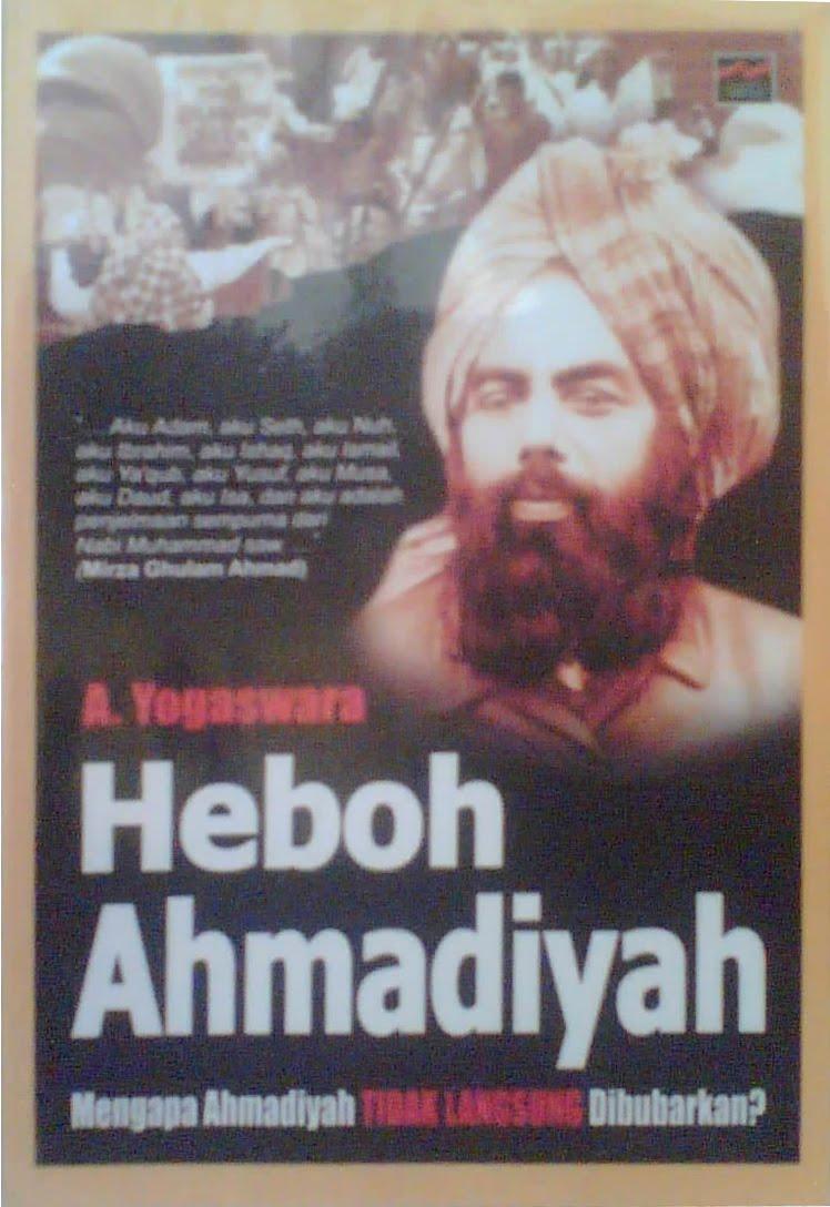 Resensi: Heboh Ahmadiyah, Mengapa Ahamadiyah tidak ...